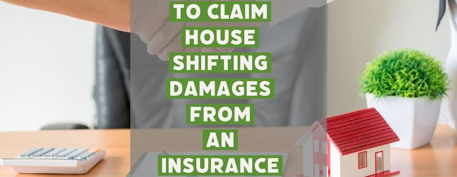 How To Claim House Shifting Damages From An Insurance Company