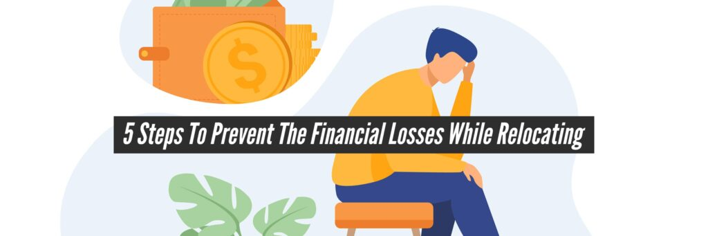 Financial Losses While Relocating